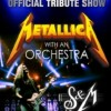 Metallica with an orchestra. Official tribute