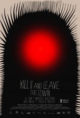 Убей это и покинь город